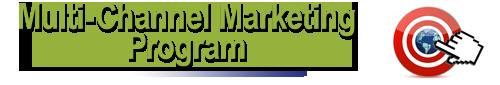 Multi Channel Marketing Program